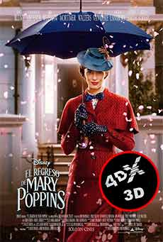 (4DX) (3D) El regreso de Mary Poppins