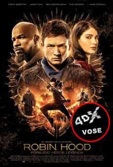 (4DX) (VOSE) Robin Hood