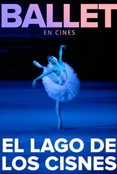 Ballet Bolshói: El lago de los cisnes (Directo)